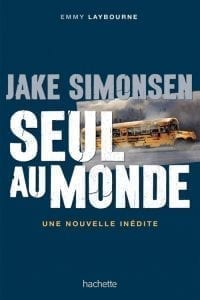 Monument 14: Jake and the Other Girl (French)