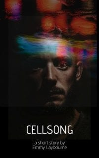 Cellsong Cover (Short Story)