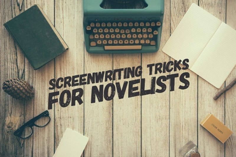 Screenwriting Tips for Novelists
